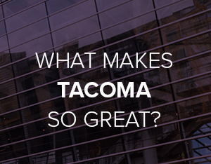Promo: What Makes Tacoma So Great?